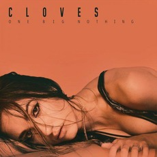 One Big Nothing mp3 Album by Cloves