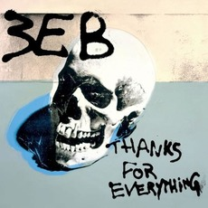 Thanks for Everything mp3 Album by Third Eye Blind