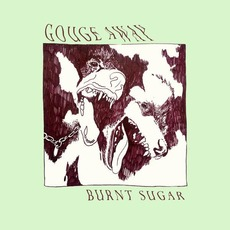 Burnt Sugar mp3 Album by Gouge Away