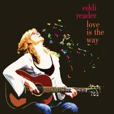 Love Is the Way mp3 Album by Eddi Reader