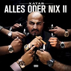 Alles oder Nix II by Xatar