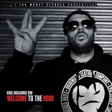 Welcome to the Hood mp3 Album by King Orgasmus One