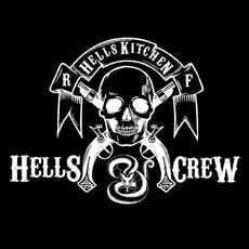 We Are the Hell Crew by Hellskitchen