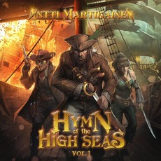 Hymn Of The High Seas, Vol. 1 mp3 Album by Antti Martikainen