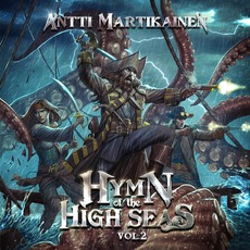 Hymn Of The High Seas, Vol. 2 mp3 Album by Antti Martikainen