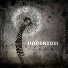 Reap The Storm by Undertow