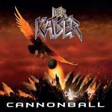 Cannonball by Der Kaiser