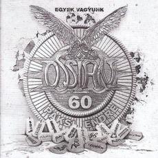 Ossian Tribute: Egyek Vagyunk by Various Artists