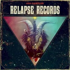 Relapse Sampler 2015 mp3 Compilation by Various Artists