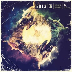 Relapse Sampler 2013 mp3 Compilation by Various Artists