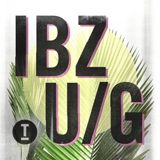 Ibiza Underground 2018 mp3 Compilation by Various Artists