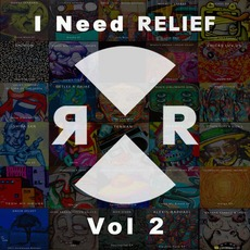 I Need Relief, Vol. 2 by Various Artists