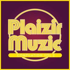 Compilation Plaizir Muzic, Vol. 2 by Various Artists