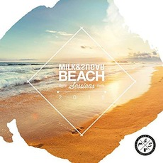 Milk & Sugar: Beach Sessions 2018 mp3 Compilation by Various Artists
