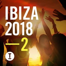 Toolroom Ibiza 2018, Vol. 2 mp3 Compilation by Various Artists