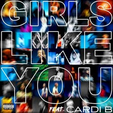 Girls Like You by Maroon 5