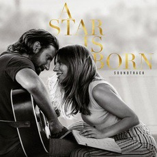 A Star Is Born (Original Motion Picture Soundtrack) mp3 Soundtrack by Various Artists