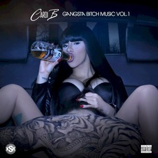 Gangsta Bitch Music, Vol. 1 mp3 Artist Compilation by Cardi B