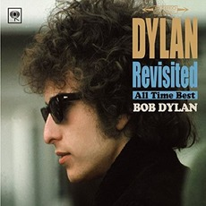 Dylan Revisited: All Time Best mp3 Artist Compilation by Bob Dylan