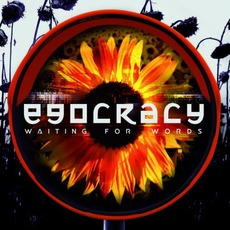 Egocracy by Waiting for Words
