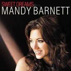 Sweet Dreams mp3 Album by Mandy Barnett