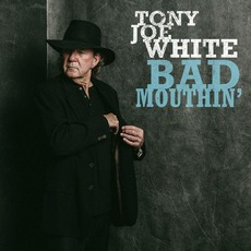 Bad Mouthin' mp3 Album by Tony Joe White