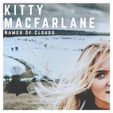 Namer Of Clouds mp3 Album by Kitty Macfarlane