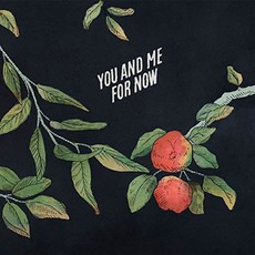 You and Me for Now by Austin Basham