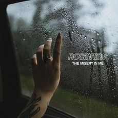 The Misery in Me mp3 Album by Roseview