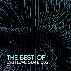 The Best Of Critical State 002 by Various Artists
