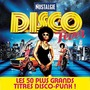 Nostalgie Disco Fever: Les 50 Plus Grands Titres Disco-Funk