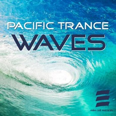 Pacific Trance Waves by Various Artists
