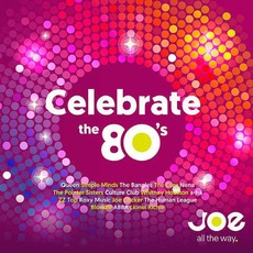 Celebrate The 80's by Various Artists