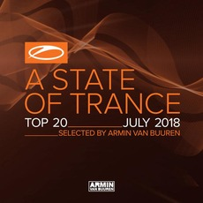 A State of Trance: Top 20: July 2018 by Various Artists