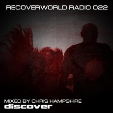 Recoverworld Radio 022 by Various Artists