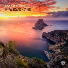 Black Hole Recordings: Ibiza Trance 2018 by Various Artists