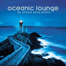 Oceanic Lounge: 50 Chillout Song Drama by Various Artists