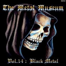 The Metal Museum, Volume 14: Black Metal