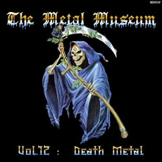 The Metal Museum, Volume 12: Death Metal mp3 Compilation by Various Artists