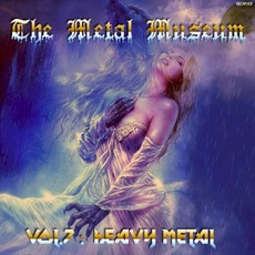 The Metal Museum, Volume 7: Heavy Metal mp3 Compilation by Various Artists