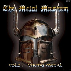 The Metal Museum, Volume 2: Viking Metal mp3 Compilation by Various Artists