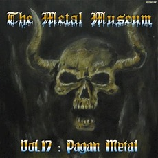 The Metal Museum, Volume 17: Pagan Metal mp3 Compilation by Various Artists