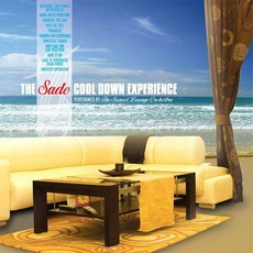 The Sade Cool Down Experience by The Sunset Lounge Orchestra
