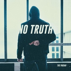 No Truth by The Pariah