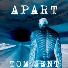 Apart by Tom Gent