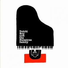 Good Children Go to Heaven (10th Anniversary Edition) by Tahiti Boy and the Palmtree family