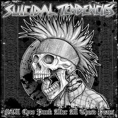 Still Cyco Punk After All These Years mp3 Album by Suicidal Tendencies
