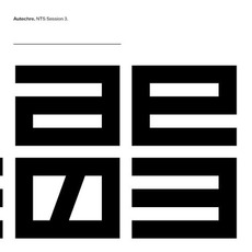 NTS Sessions 3 by Autechre