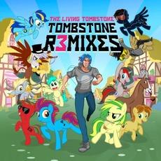 Tombstone Remixes