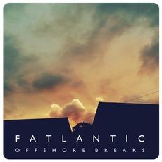 Offshore Breaks mp3 Album by Fatlantic